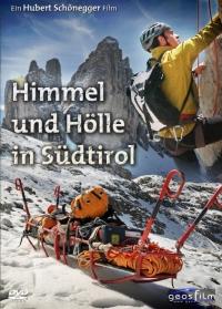 Himmel und Hölle in Südtirol
