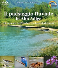 Il paesaggio fluviale in Alto Adige - Blu-ray