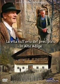 Leben am Abgrund in Südtirol