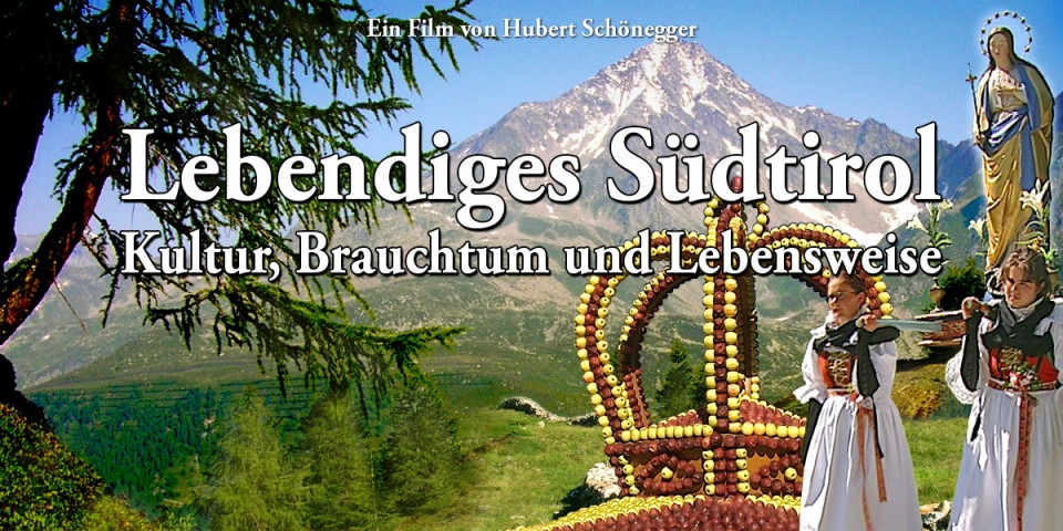 Lively South Tyrol, cultural traditions and way of life